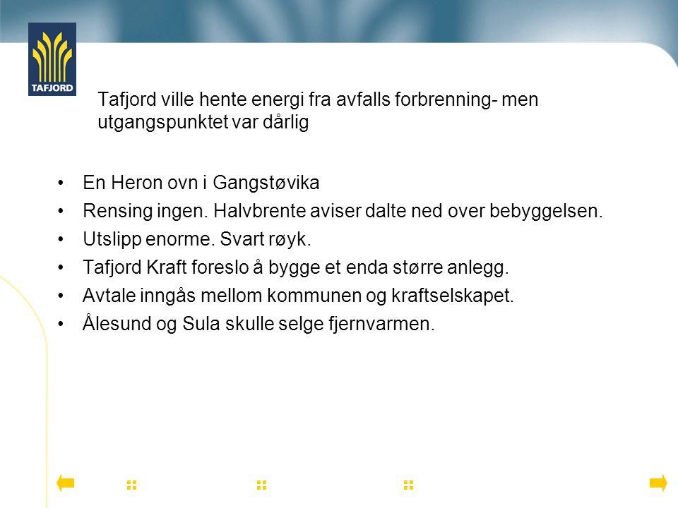 En mediekamp der en liten velforening med 15 -20 personer kjempet en håpløs kamp mot overmakten Tafjord Kraft Tafjord Kraft som var overmakten hadde en person som i tillegg til å planlegge anlegget skulle svare media.
