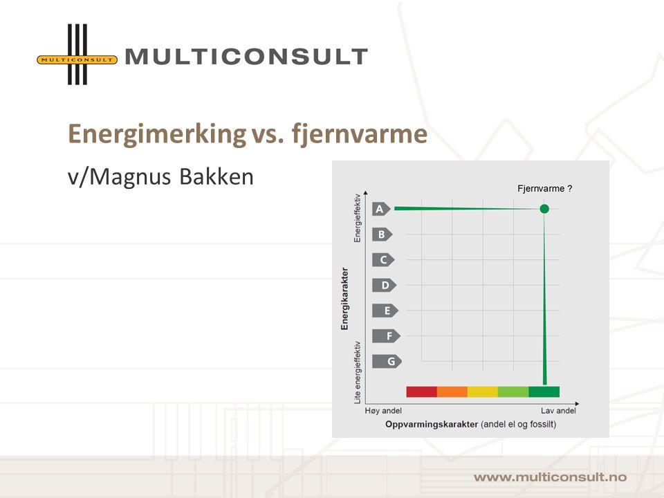 Energimerking vs. fjernvarme v/Magnus Bakken