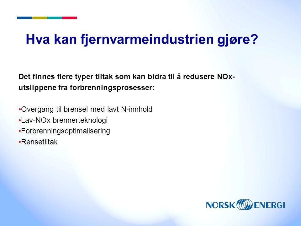 Hva kan fjernvarmeindustrien gjøre? Det finnes flere typer tiltak som kan bidra til å redusere NOx- utslippene fra forbrenningsprosesser: Overgang til