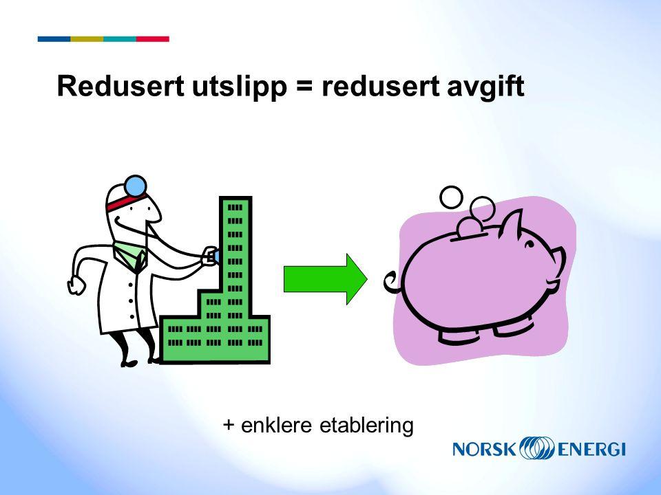 Redusert utslipp = redusert avgift + enklere etablering