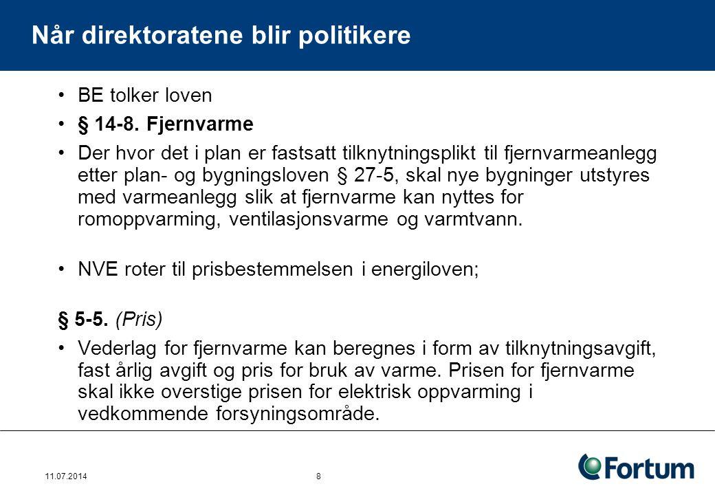 Når direktoratene blir politikere BE tolker loven § 14-8. Fjernvarme Der hvor det i plan er fastsatt tilknytningsplikt til fjernvarmeanlegg etter plan