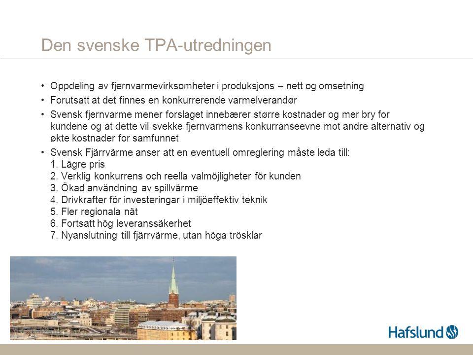 s.9 Den svenske TPA-utredningen Oppdeling av fjernvarmevirksomheter i produksjons – nett og omsetning Forutsatt at det finnes en konkurrerende varmelverandør Svensk fjernvarme mener forslaget innebærer større kostnader og mer bry for kundene og at dette vil svekke fjernvarmens konkurranseevne mot andre alternativ og økte kostnader for samfunnet Svensk Fjärrvärme anser att en eventuell omreglering måste leda till: 1.