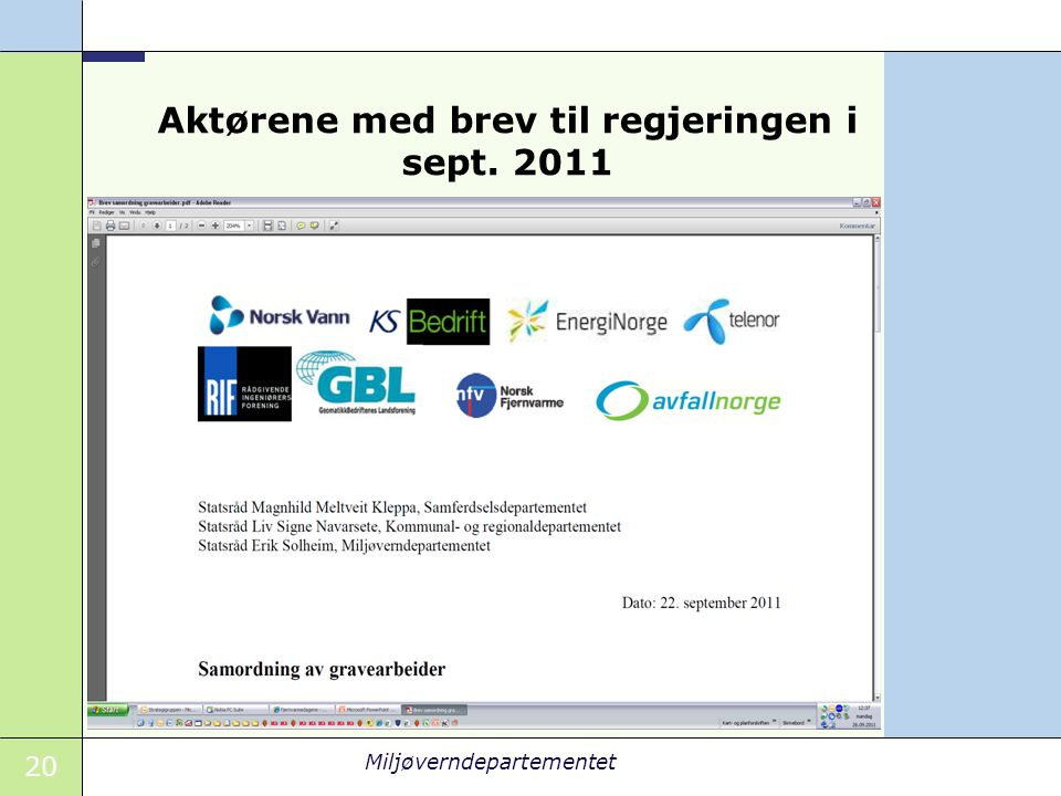 20 Miljøverndepartementet Aktørene med brev til regjeringen i sept. 2011