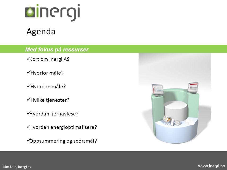 Med fokus på ressurser Kort om Inergi AS Hvorfor måle? Hvordan måle? Hvilke tjenester? Hvordan fjernavlese? Hvordan energioptimalisere? Oppsummering o