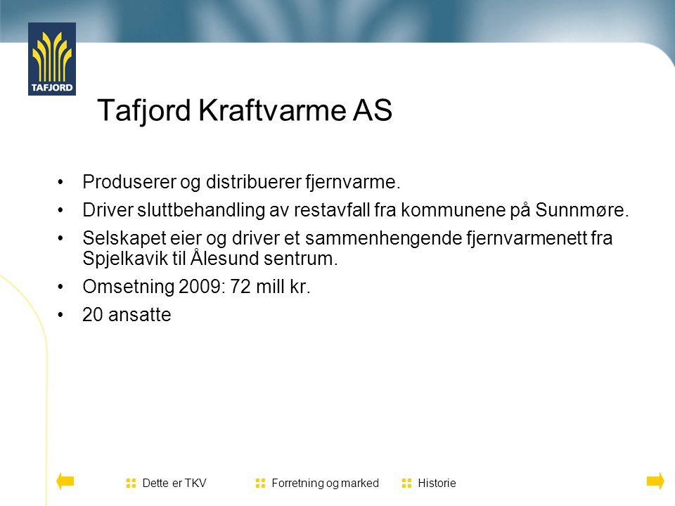 Produserer og distribuerer fjernvarme. Driver sluttbehandling av restavfall fra kommunene på Sunnmøre. Selskapet eier og driver et sammenhengende fjer