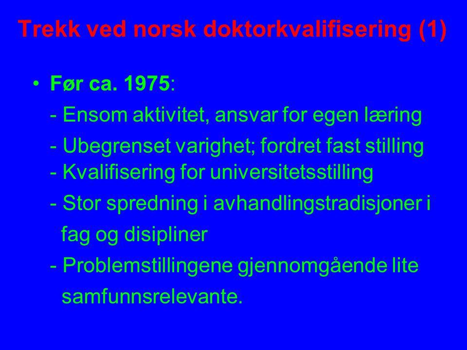 Trekk ved norsk doktorkvalifisering (2) Ca.