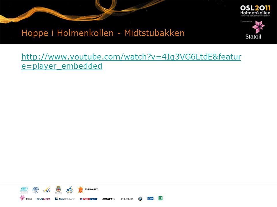 Hoppe i Holmenkollen - Midtstubakken http://www.youtube.com/watch?v=4Ig3VG6LtdE&featur e=player_embedded