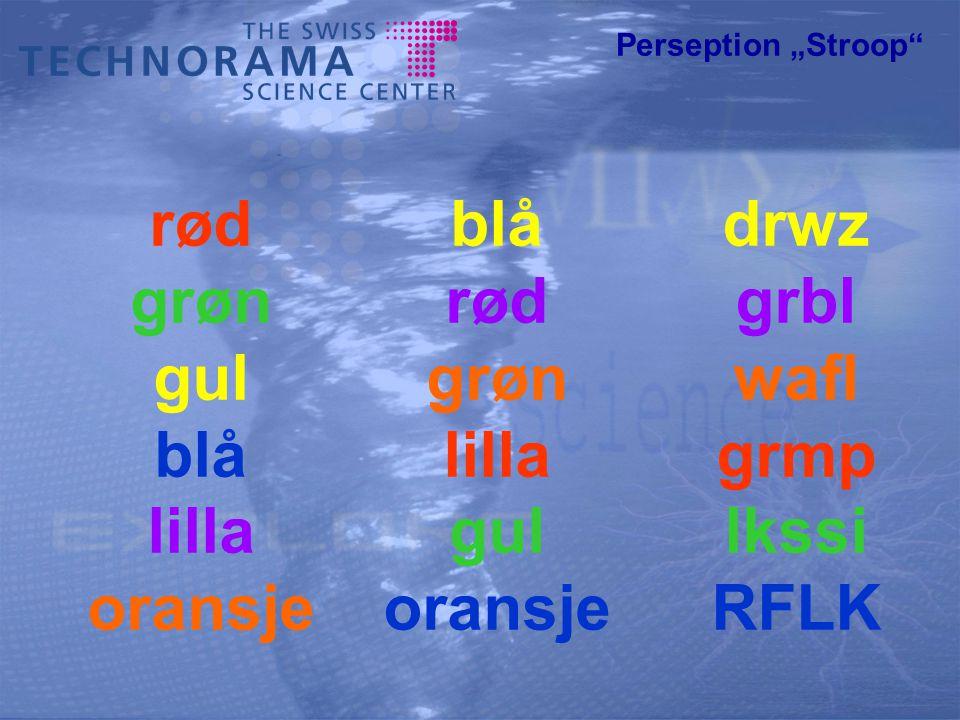 """Perseption """"Stroop rød grøn gul blå lilla oransje blå rød grøn lilla gul oransje drwz grbl wafl grmp lkssi RFLK"""