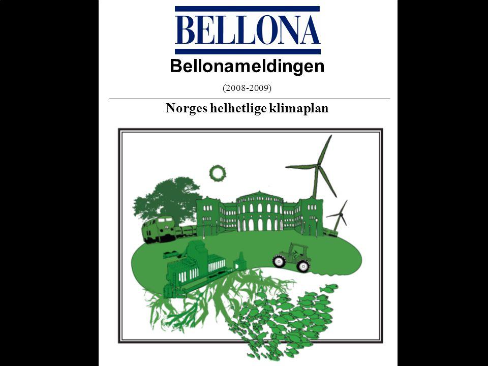 Bellonameldingen (2008-2009) Norges helhetlige klimaplan