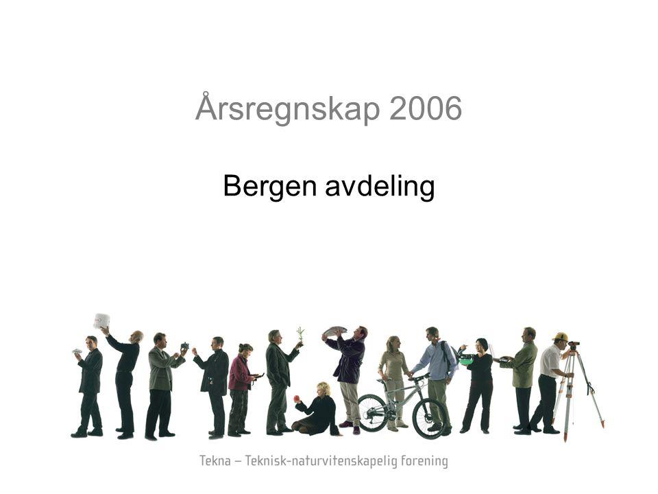 Årsregnskap 2006 Bergen avdeling