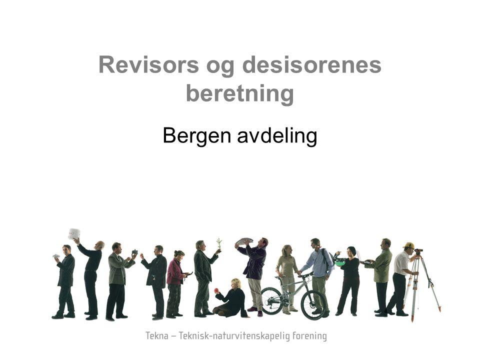 Revisors og desisorenes beretning Bergen avdeling