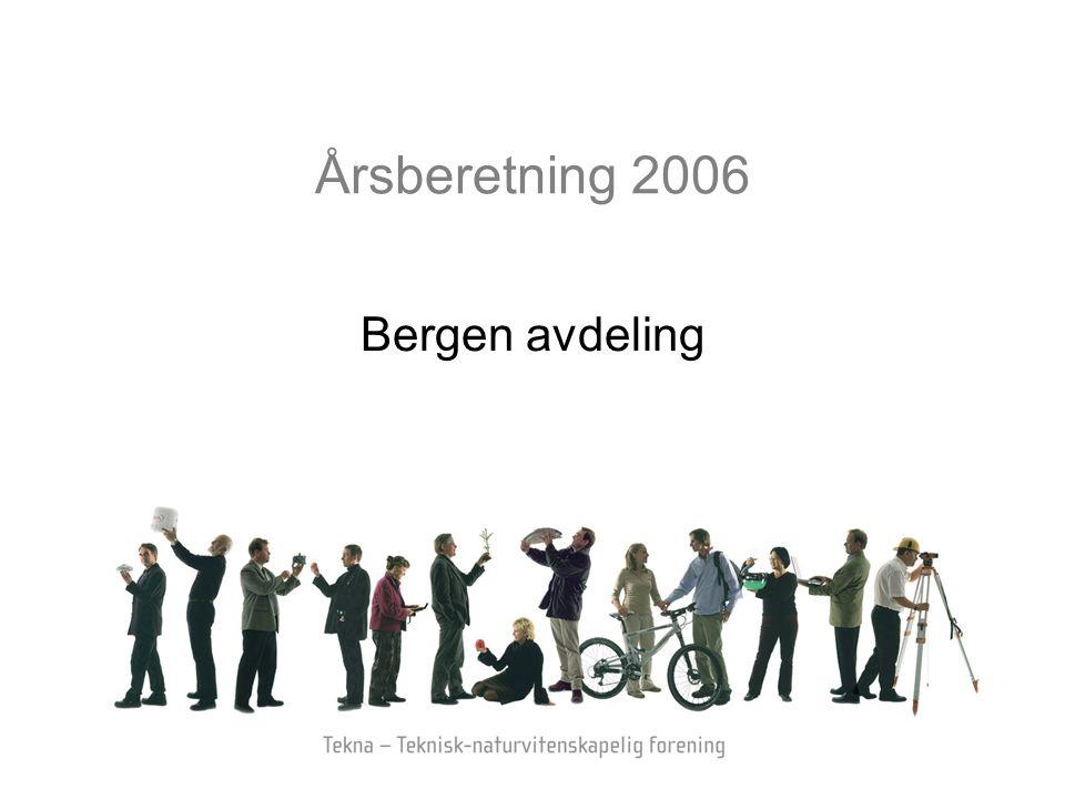 Årsberetning 2006 Bergen avdeling
