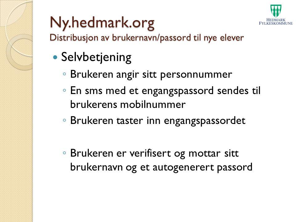 Ny.hedmark.org Distribusjon av brukernavn/passord til nye elever Selvbetjening ◦ Brukeren angir sitt personnummer ◦ En sms med et engangspassord sende