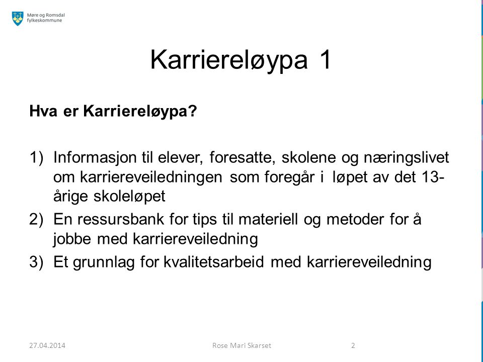 Nettverksmøtene Nettverksmøter høsten 2014: 3.