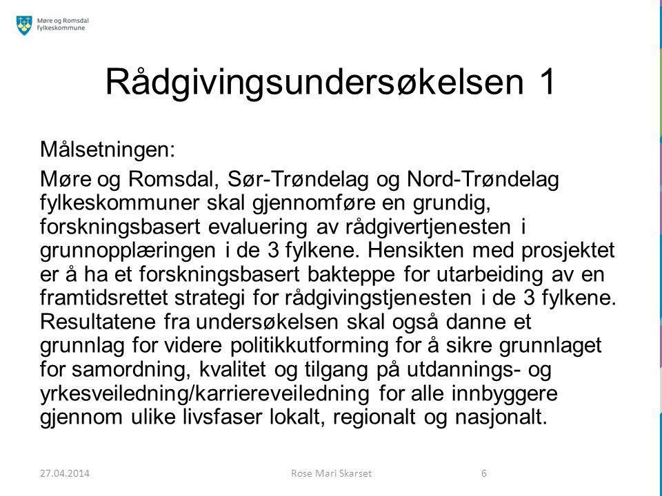 Rådgivingsundersøkelsen 2 Framdriften i undersøkelsen: 1)August 2013 – Kick-off mellom prosjektledelse, forskere og styringsgruppe.