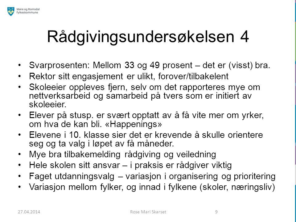 Karrieredagene 2014 Nordmøre 17.og 18. september Romsdal 9., 10.