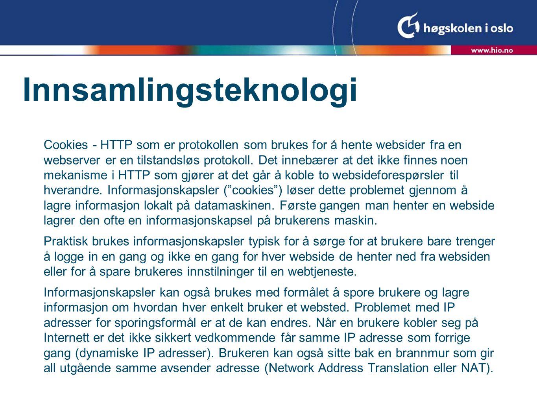 Cookies - HTTP som er protokollen som brukes for å hente websider fra en webserver er en tilstandsløs protokoll.