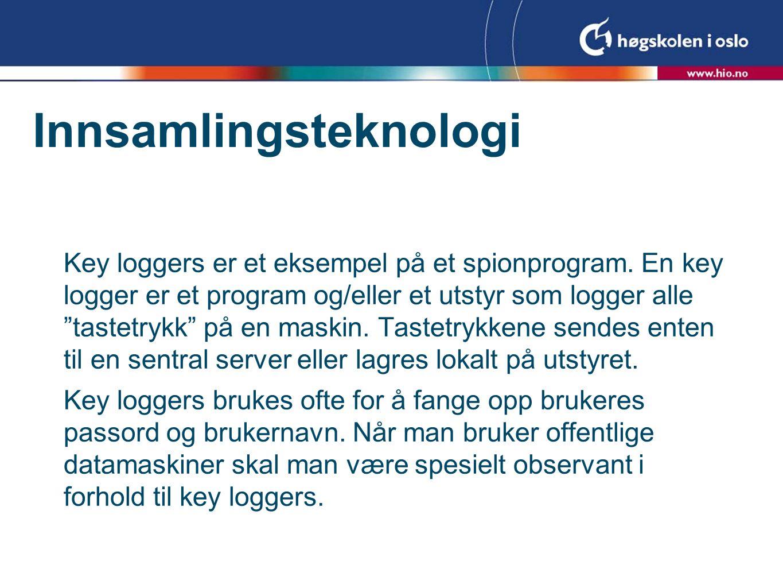 Key loggers er et eksempel på et spionprogram.