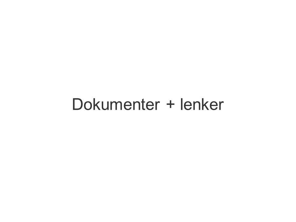 Dokumenter + lenker