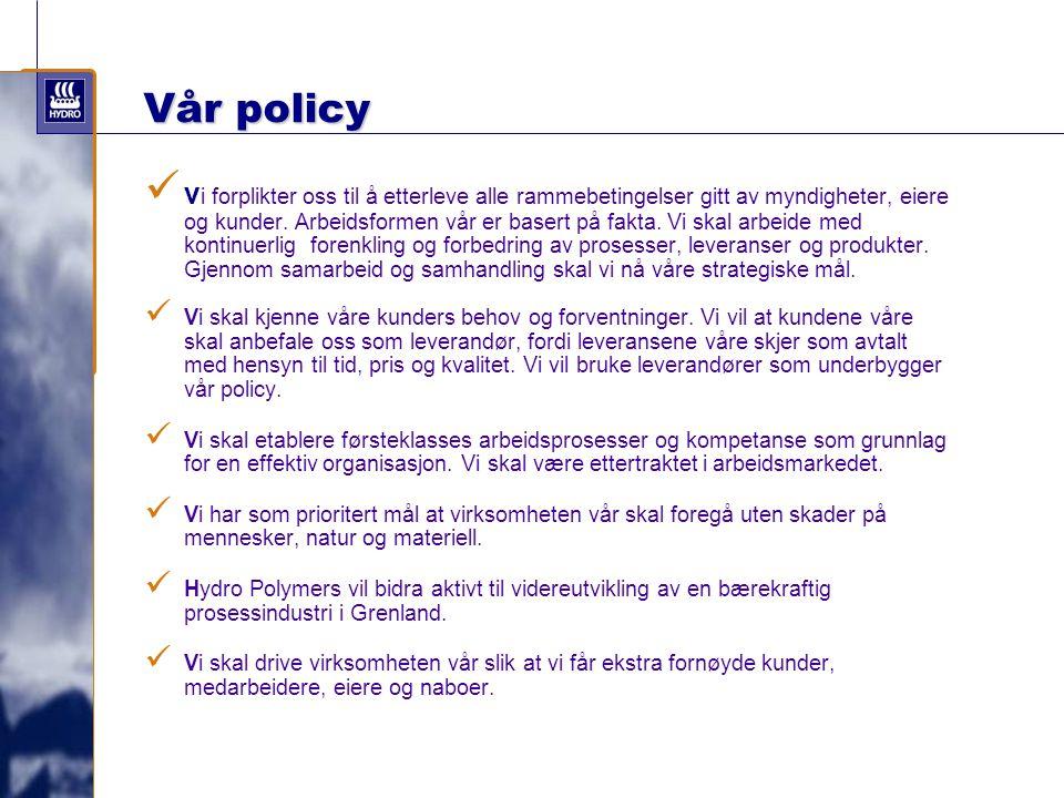 Vår policy v i forplikter oss til å etterleve alle rammebetingelser gitt av myndigheter, eiere og kunder. Arbeidsformen vår er basert på fakta. Vi ska