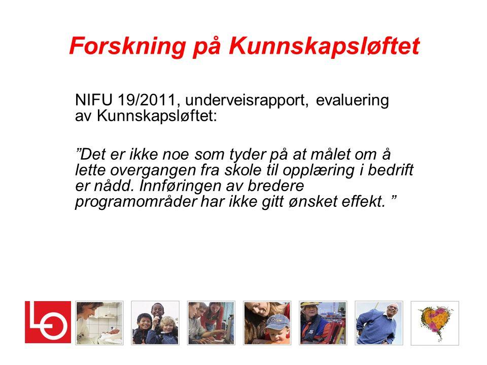"""Forskning på Kunnskapsløftet NIFU 19/2011, underveisrapport, evaluering av Kunnskapsløftet: """"Det er ikke noe som tyder på at målet om å lette overgang"""