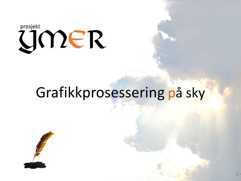 Grafikkprosessering Grafikkprosessering = Render Lage bilder ved hjelp av datamaskiner Animasjon krever massiv datakraft