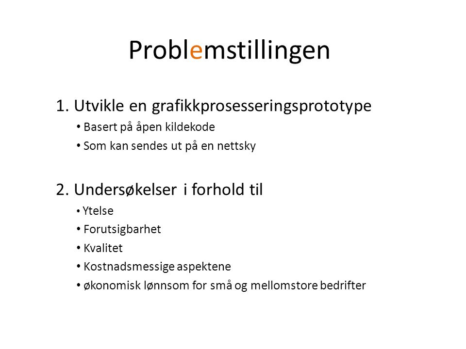 Problemstillingen 1.