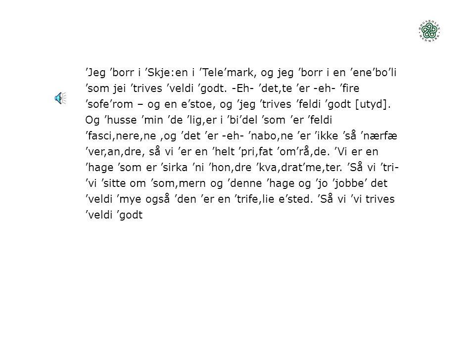  TOLERANSE FOR NORSK MED «UTENLANDSK» AKSENT Intolerant Tolerant 3,6 Helt enigDelvis enig Vet ikke Delvis uenig Helt uenig Det er greit at programledere i riksdekkende radio- og tv-kanaler snakker norsk med utenlandsk aksent 323314129 En person bør ikke velges til stortingsrepresentant hvis han eller hun snakker norsk med utenlandsk aksent 2262466 En person som snakker norsk med utenlandsk aksent, bør ikke undervise norske elever 210123245 En person som snakker norsk med utenlandsk aksent, bør ikke undervise i norsk 1022192722 12 32