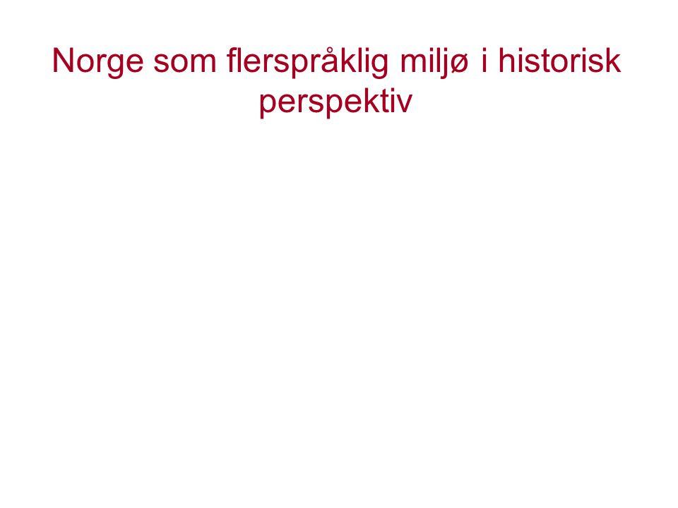 Norge som flerspråklig miljø i historisk perspektiv