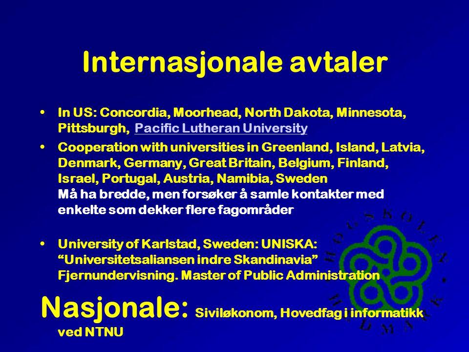 Infrastruktur God synlig regionalt kunnskapssenter Markedsføring Informasjonsteknologi Høgskolebibliotek Internasjonalt samarbeid Bygg Avstander medfører satsing på fjernundervisning og fleksible undervisningsformer.