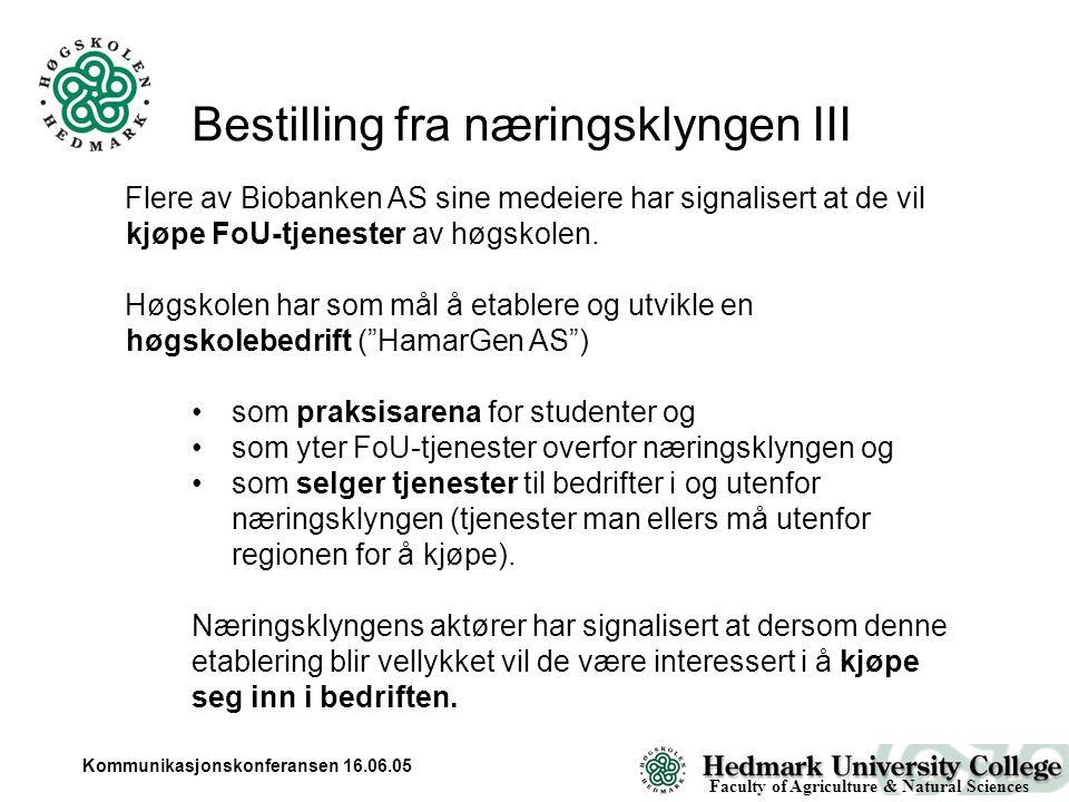 Kommunikasjonskonferansen 16.06.05 Flere av Biobanken AS sine medeiere har signalisert at de vil kjøpe FoU-tjenester av høgskolen.
