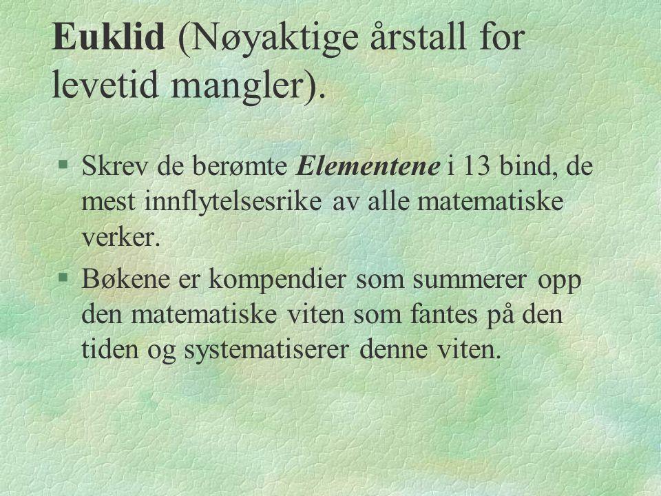 Euklid (Nøyaktige årstall for levetid mangler).
