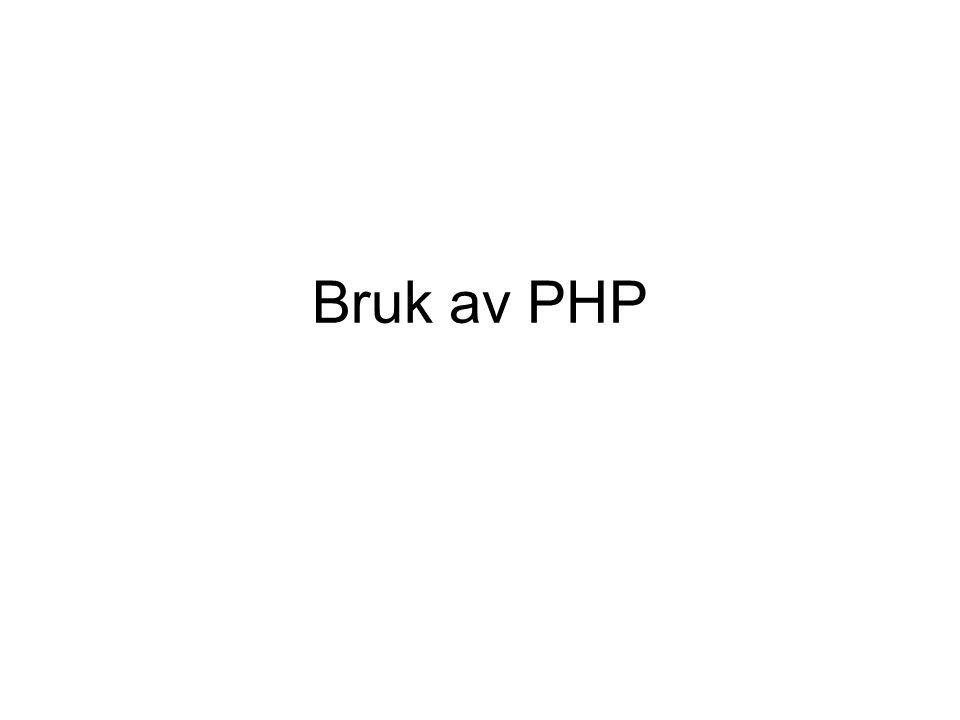 Bruk av PHP