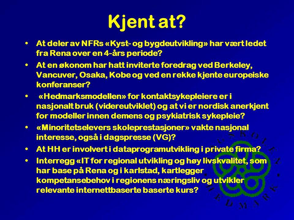 Kjent at. «Elg som næring», presentert i NRK 1 «ut i naturen, har vært jobbet med i HH i flere år .