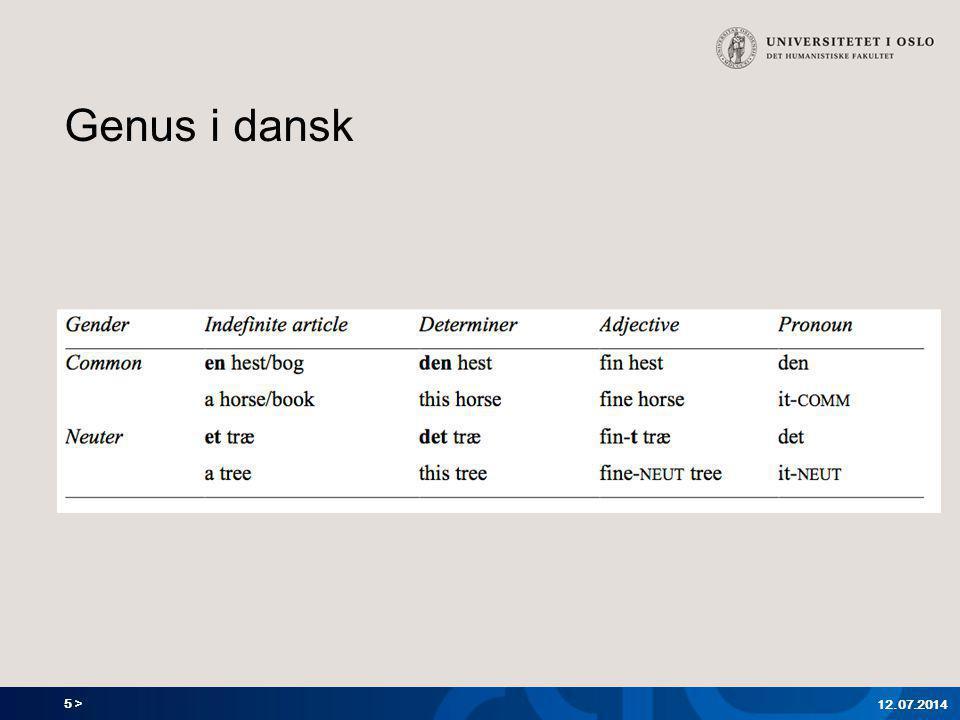 5 > Genus i dansk 12.07.2014