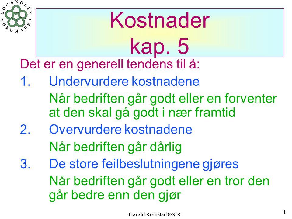 Harald Romstad ØSIR 11 EKSEMPEL, kostnad-utgift-utbetaling Hvis vi benytter tidsavgrensningsligningen og erstatter ordene anskaffet og forbruk med henholdsvis utgift og kostnad , kan vi sette opp regnestykket på formen: