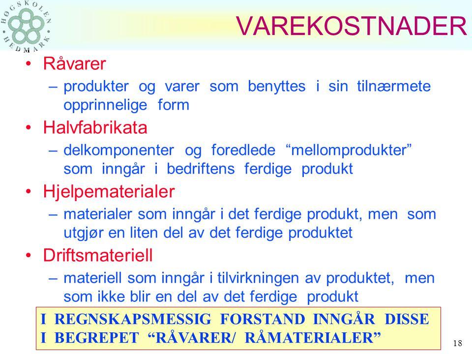 Harald Romstad ØSIR 17 KOSTNADSGRUPPERING Salgs- og administrative kostnader: –Kontorrekvisita –Telefon, telefax, post –EDB - kostnader –Salgs- / rekl