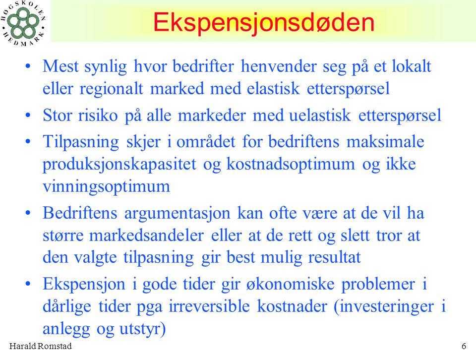 Harald Romstad7 Vinningsoptimum DEK = DEI => x 1 x1x1 x2x2 Kostnadsoptimum DEK = TEK = x 2 Nedre dekningspunkt Ekspensjonsdøden