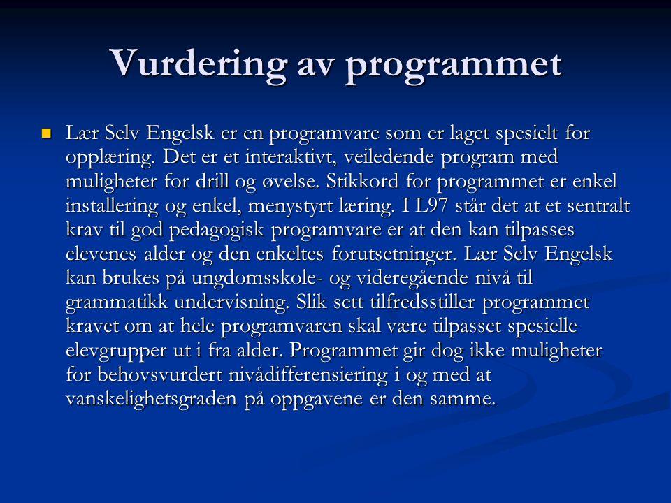 Vurdering av programmet Lær Selv Engelsk er en programvare som er laget spesielt for opplæring. Det er et interaktivt, veiledende program med mulighet