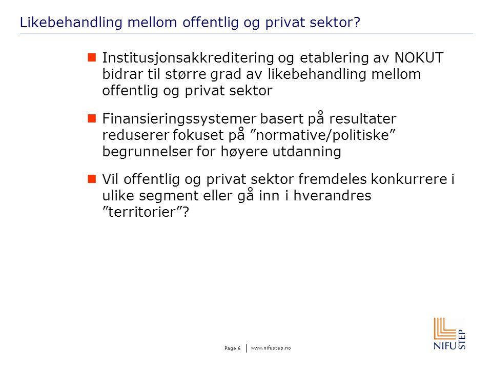 www.nifustep.no Page 6 Likebehandling mellom offentlig og privat sektor.