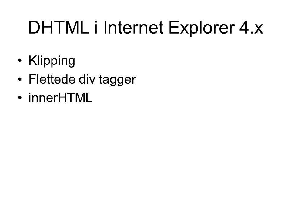 DHTML i Internet Explorer 4.x Klipping Flettede div tagger innerHTML