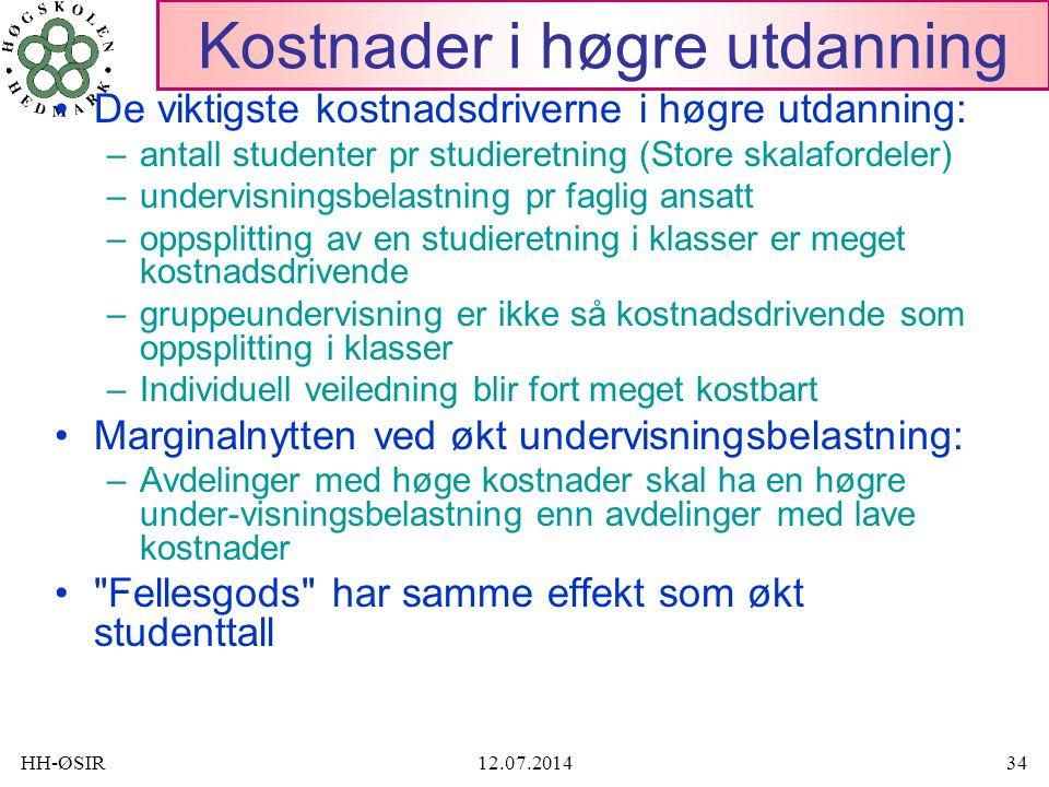 HH-ØSIR12.07.201434 Kostnader i høgre utdanning De viktigste kostnadsdriverne i høgre utdanning: –antall studenter pr studieretning (Store skalafordel