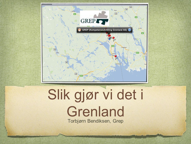 Slik gjør vi det i Grenland Torbjørn Bendiksen, Grep