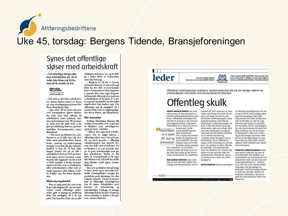 Uke 45, torsdag: Bergens Tidende, Bransjeforeningen