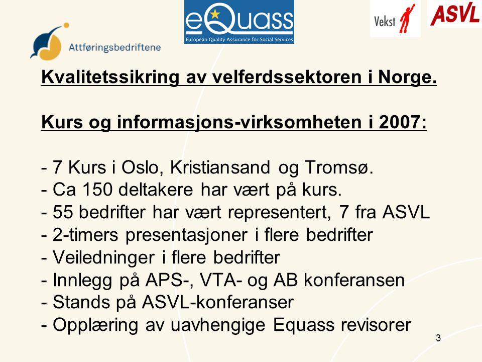 3 Kvalitetssikring av velferdssektoren i Norge.