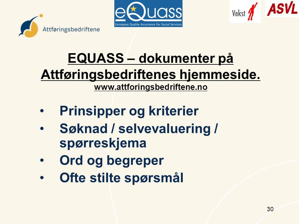 30 EQUASS – dokumenter på Attføringsbedriftenes hjemmeside.