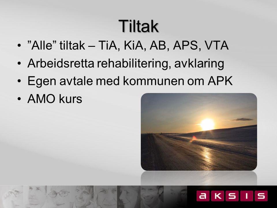 Tiltak Alle tiltak – TiA, KiA, AB, APS, VTA Arbeidsretta rehabilitering, avklaring Egen avtale med kommunen om APK AMO kurs