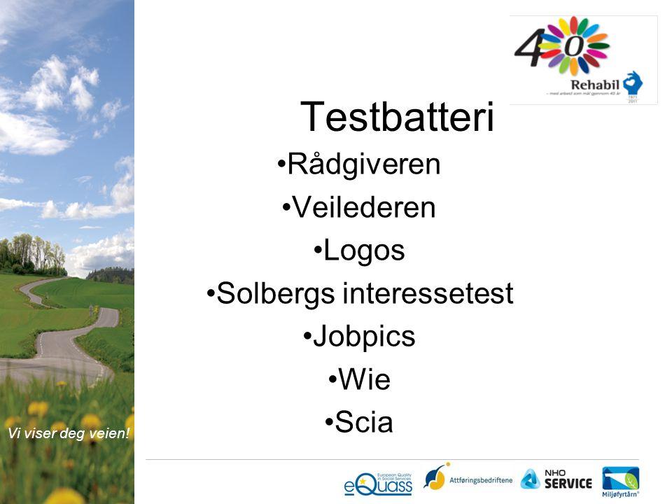 Vi viser deg veien! Testbatteri Rådgiveren Veilederen Logos Solbergs interessetest Jobpics Wie Scia