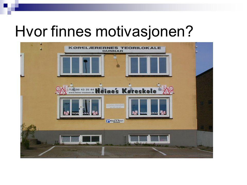 Hvor finnes motivasjonen?