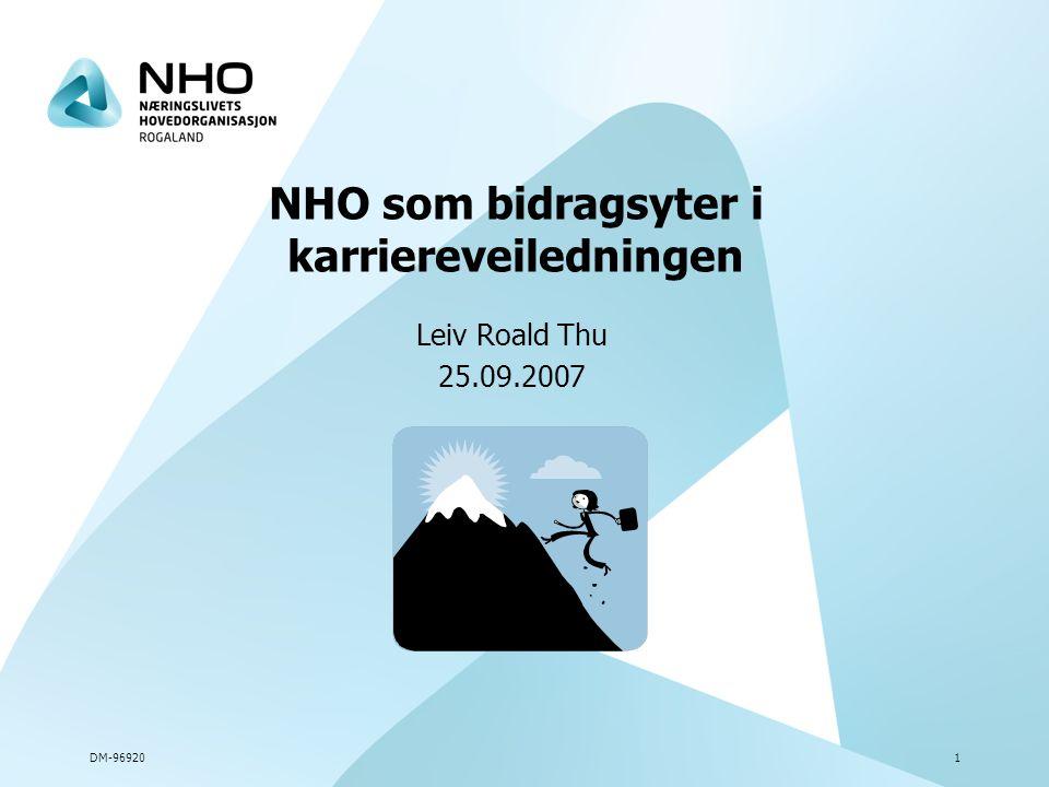 DM-969201 NHO som bidragsyter i karriereveiledningen Leiv Roald Thu 25.09.2007